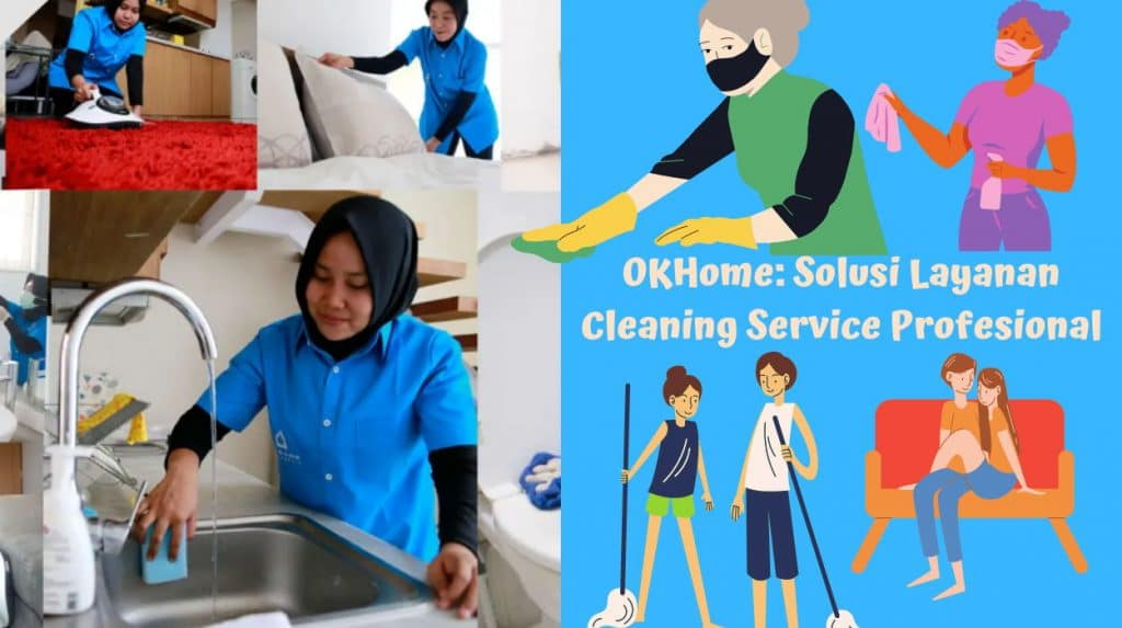 OKHome: Solusi Layanan Cleaning Service Profesional