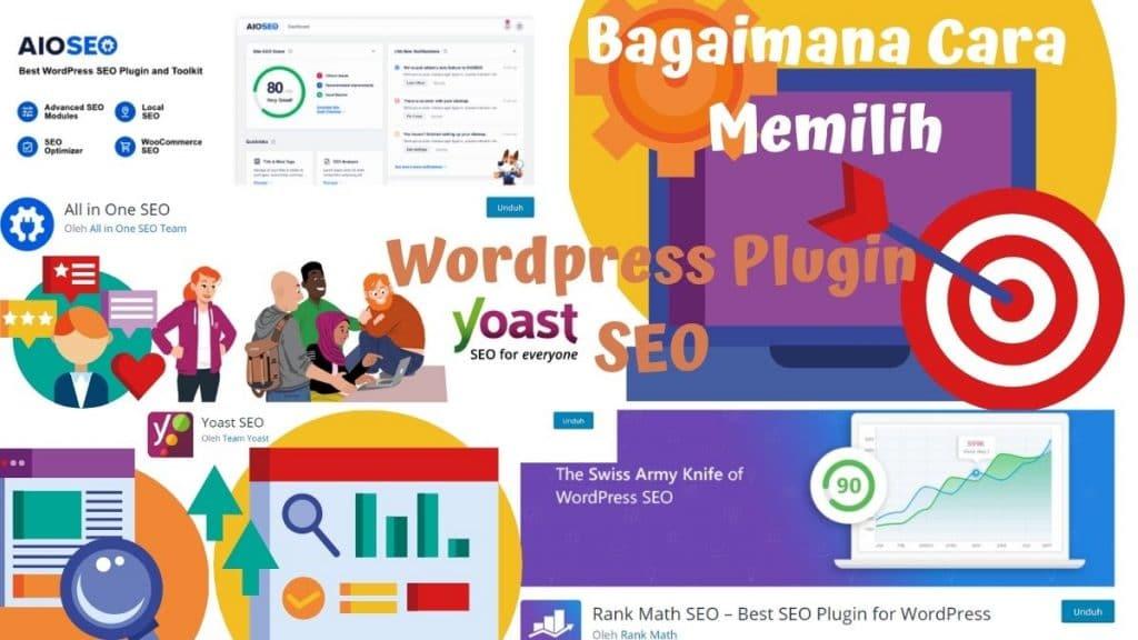 Bagaimana Cara Memilih WordPress Plugin SEO Agar Optimal