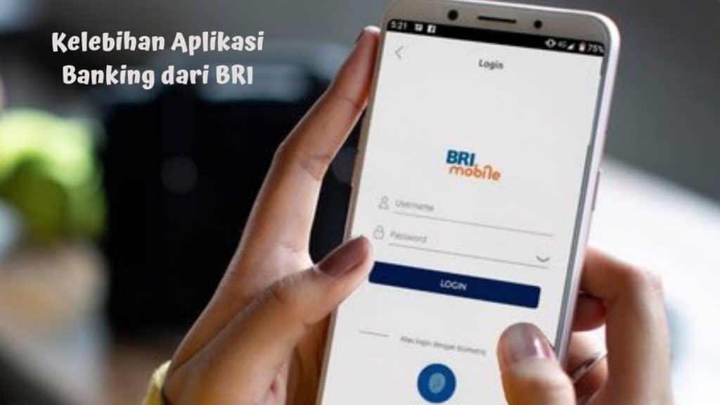Kelebihan Aplikasi Banking dari BRI