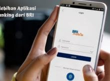 Cara Menikmati Kelebihan Aplikasi Banking dari BRI