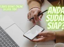 Era Baru Bisnis Online Segera Tiba. Anda Sudah Siap?