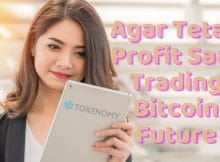 Tetap Profit Saat Trading Bitcoin Future? Coba TokenomyX!