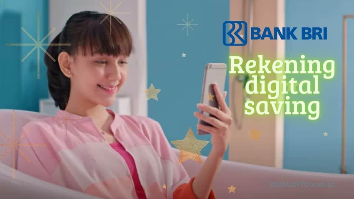 ✓ Cara Daftar Rekening Digital Saving : Inovasi Baru Produk Bank BRI