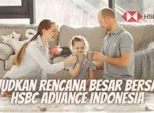 Wujudkan Rencana Besar Bersama HSBC Advance Indonesia