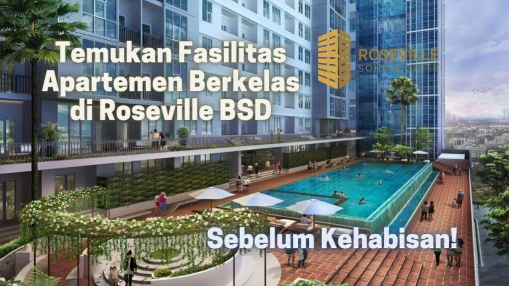 Sebelum Kehabisan! Temukan Fasilitas Apartemen Berkelas di Roseville BSD