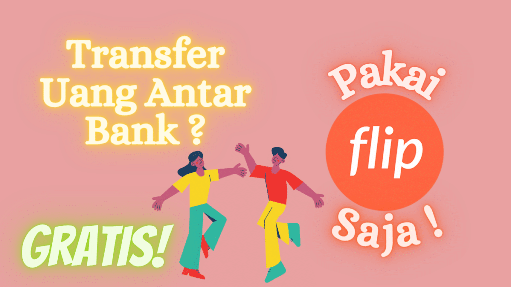 Aplikasi Transfer Uang Antar Bank Tanpa Biaya